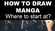 How to Draw Manga Characters - Part 1: Where to start at?