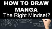 How to Draw Manga Characters – Part 2: Getting in the Right Mindset